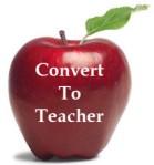 convert to teacher